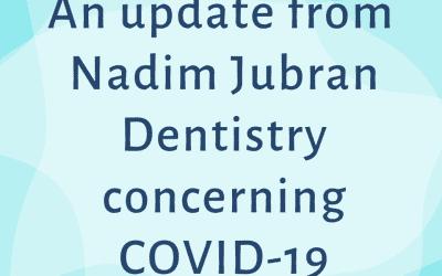 A Message Regarding COVID-19 from Nadim Jubran Dentistry
